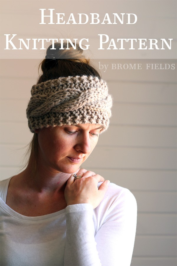 FRIENDSHIP : Headband Knitting Pattern by Brome Fields