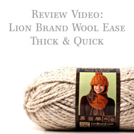 Review: Lion Brand Thick & Quick