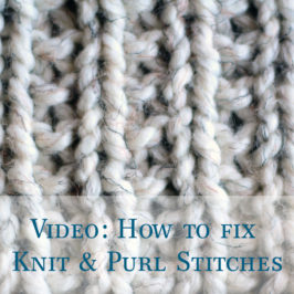 Video: How to Fix Knit and Purl Stitches