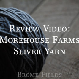 Review: Morehouse Farms Sliver Thick – Thin Yarn