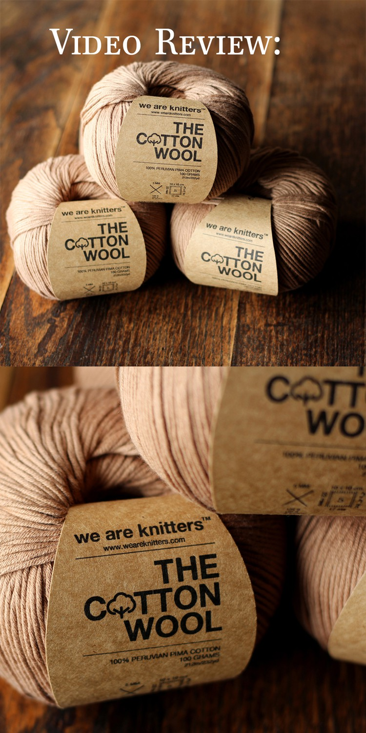 The Cotton Wool - Pima Cotton by We Are Knitters Yarn Review Video by Brome Fields