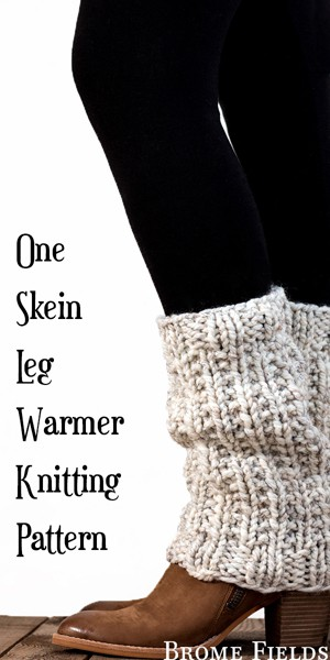 One Skein Leg Warmer Knitting Pattern by Brome Fields
