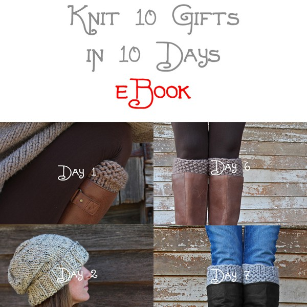 Knit 10 Gifts in 10 Days eBook!