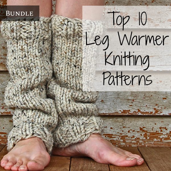 Top 10 leg Warmer Knitting Patterns Bundle