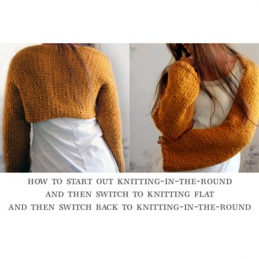 Video : How to Knit-in-the-round, knit flat and then go back to knitting-in-the-round
