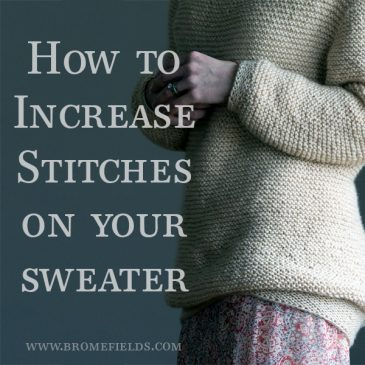 How to Increase Stitches on your Sweater