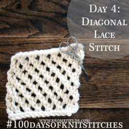 Day 4 : Diagonal Lace Stitch : #100daysofknitstitches