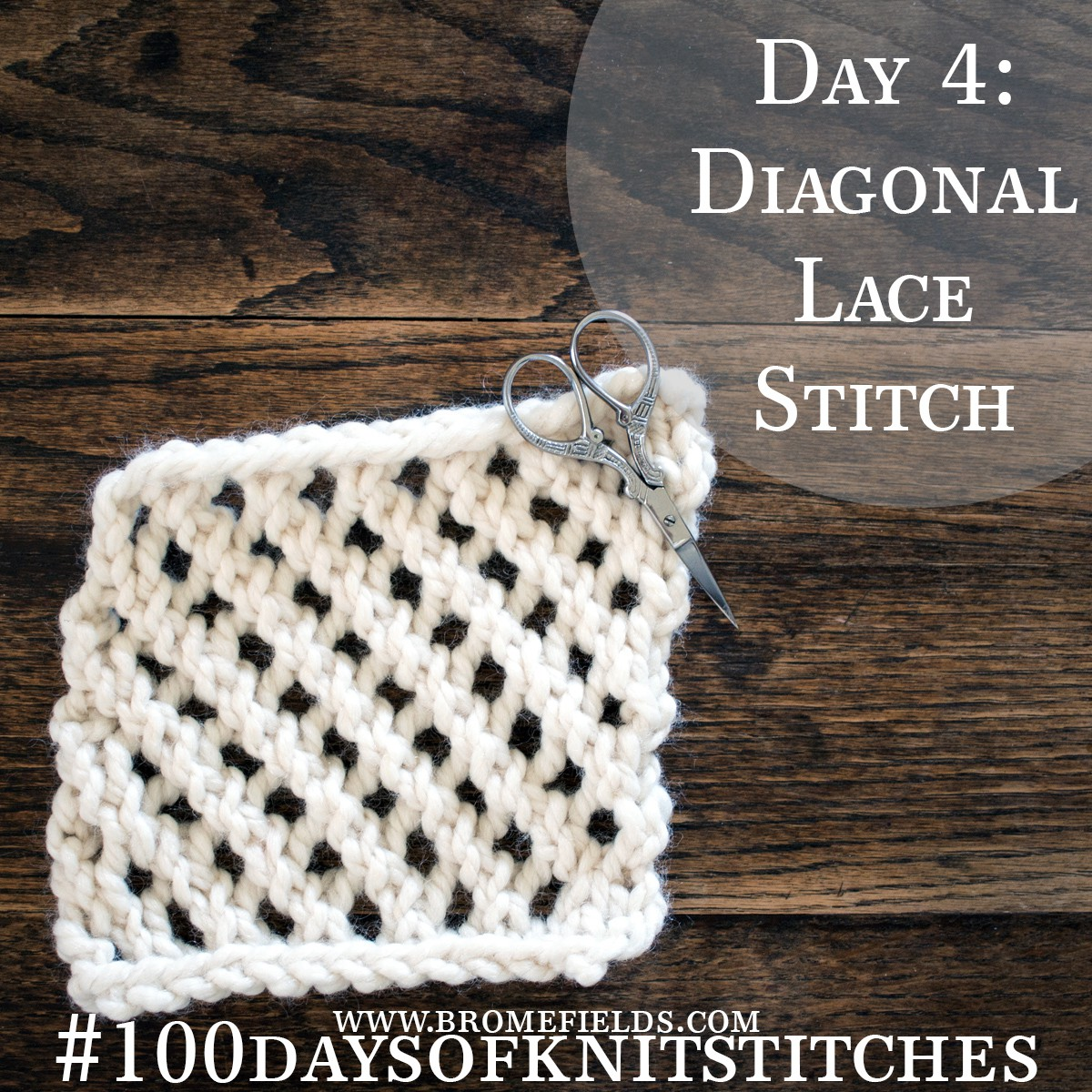 Day 4 : Diagonal Lace Knit Stitch : #100daysofknitstitches by Brome Fields
