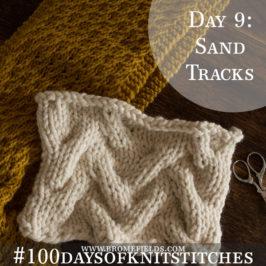 Day 9 : Sand Tracks Knit Stitch : #100daysofknitstitches