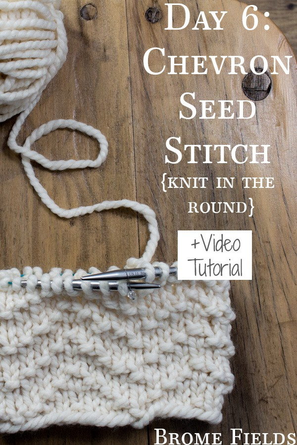 In this Video Tutorial learn how to knit the CHEVRON Seed Knit Stitch in the round.