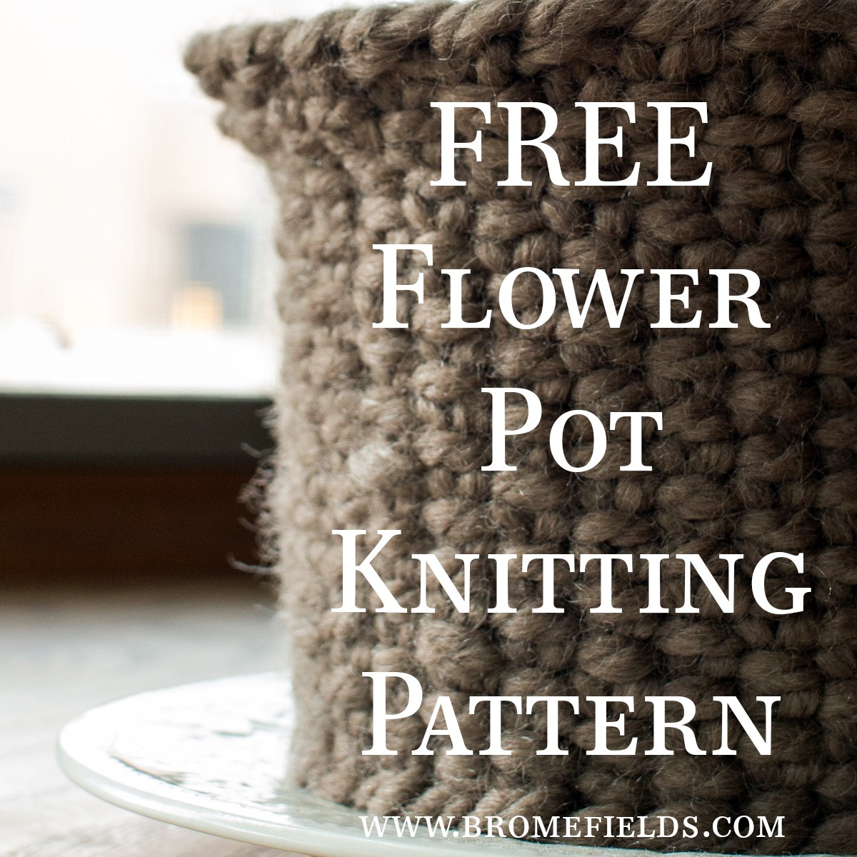 Free linen stitch flower pot cozy knitting pattern brome fields free knitting pattern flower pot cozy bankloansurffo Images
