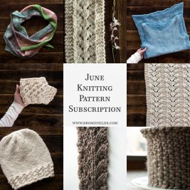 June Knitting Pattern Subscription. {Includes 8 knitting patterns} 50% OFF!