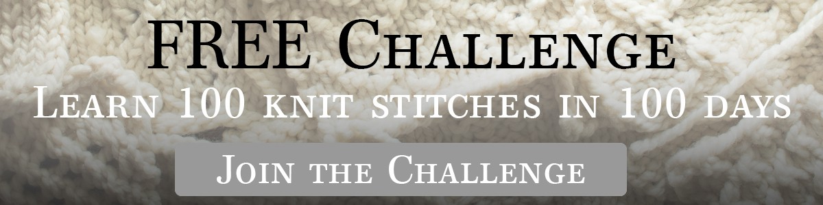 Learn 100 stitches in 100 days video challenge!