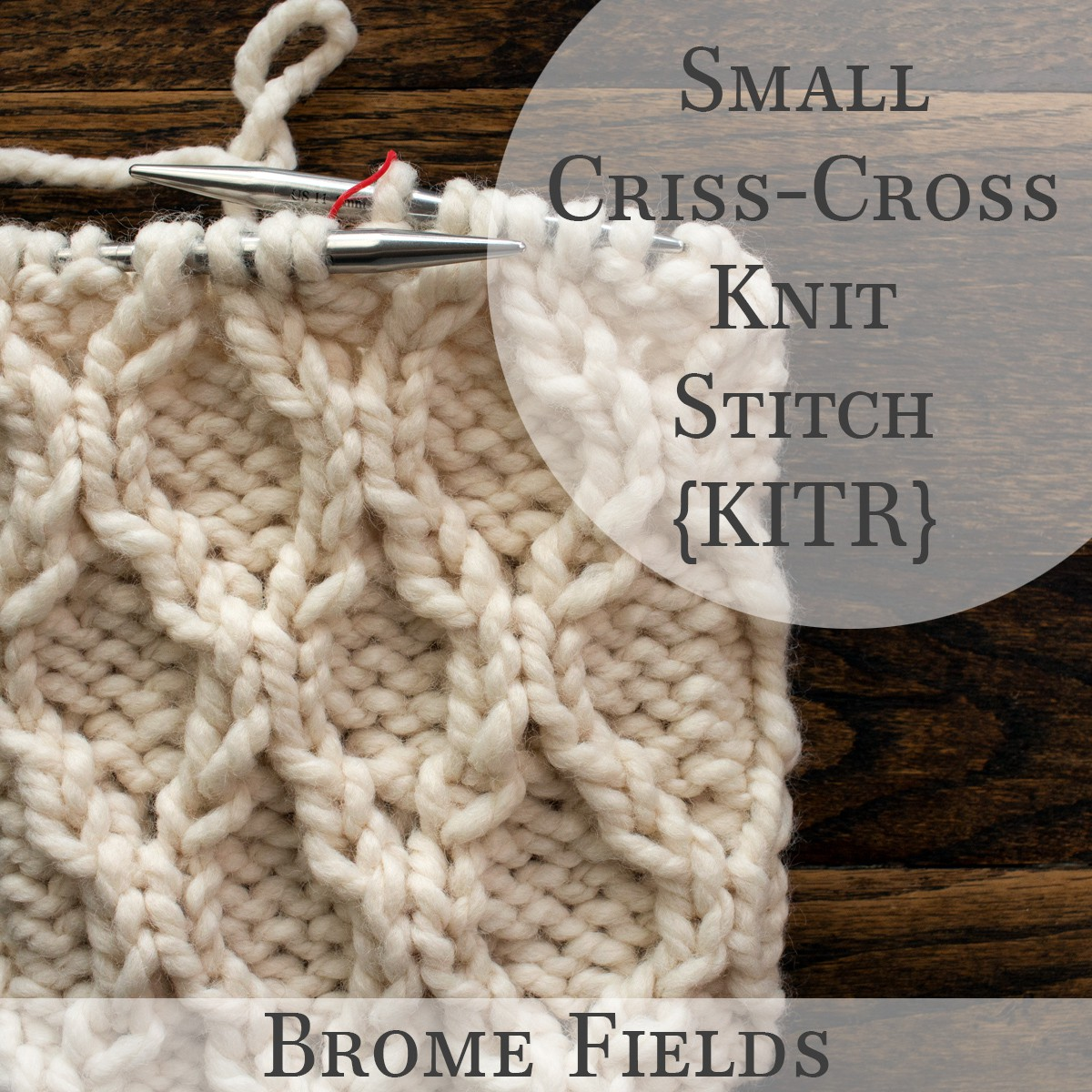 Knitting Video: How to knit the Small Cross-Stitch Knit-in-the-Round!
