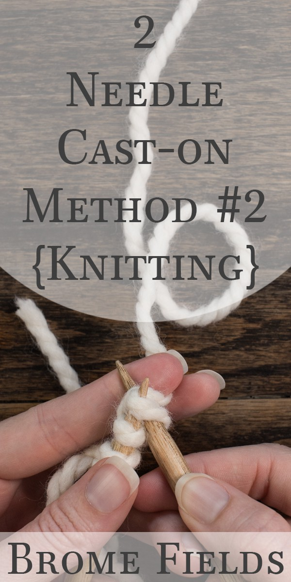 Knitting Casting On With Two Needles : Needle cable cast on knitting brome fields