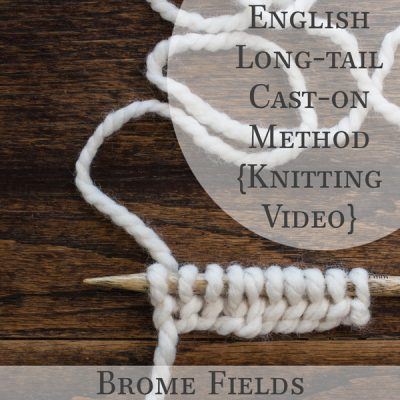 VIDEO: How to cast-on using the English Long-tail Cast-on Method when knitting.