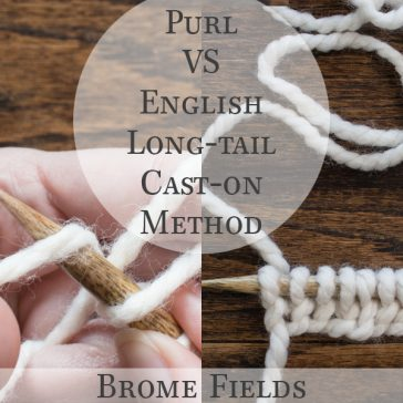 Knitting Tutorial Video : Purl VS English Long Tail Cast-on Method