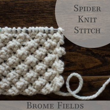 Video: Spider Knit Stitch by Brome Fields