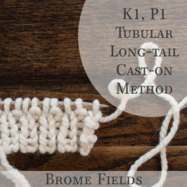 K1, P1 Tubular Long-tail Cast-on Method {Knitting}
