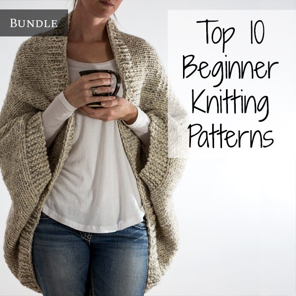 Top 10 Beginner Knitting Patterns Bundle Vol. 1