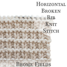 Horizontal Broken Rib Knit Stitch Video