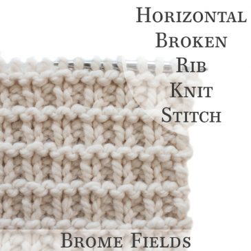 Video Tutorial: Horizontal Broken Rib Knit Stitch