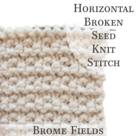 Horizontal Broken Seed Knit Stitch Video