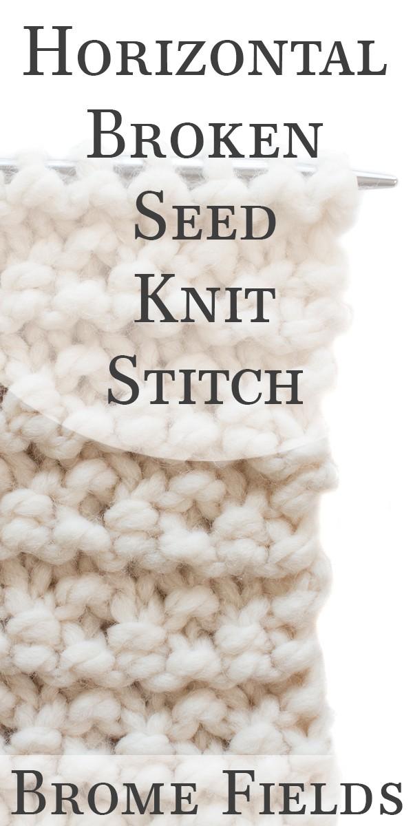 Video Tutorial: Horizontal Broken Seed Knit Stitch