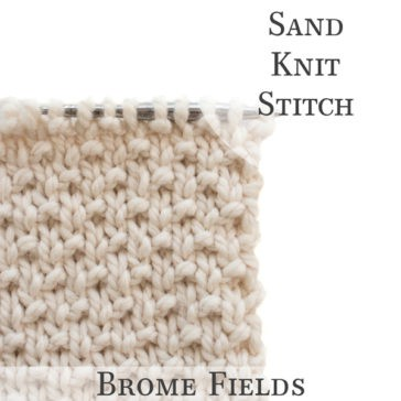 Video Tutorial: Sand Knit Stitch