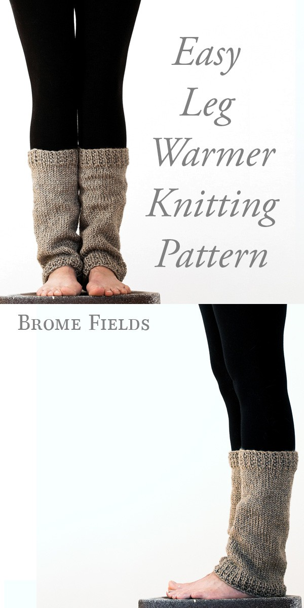 Easy Leg Warmer Knitting Patterns by Brome Fields