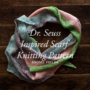 Dr. Seuss Inspired Scarf Knitting Pattern.
