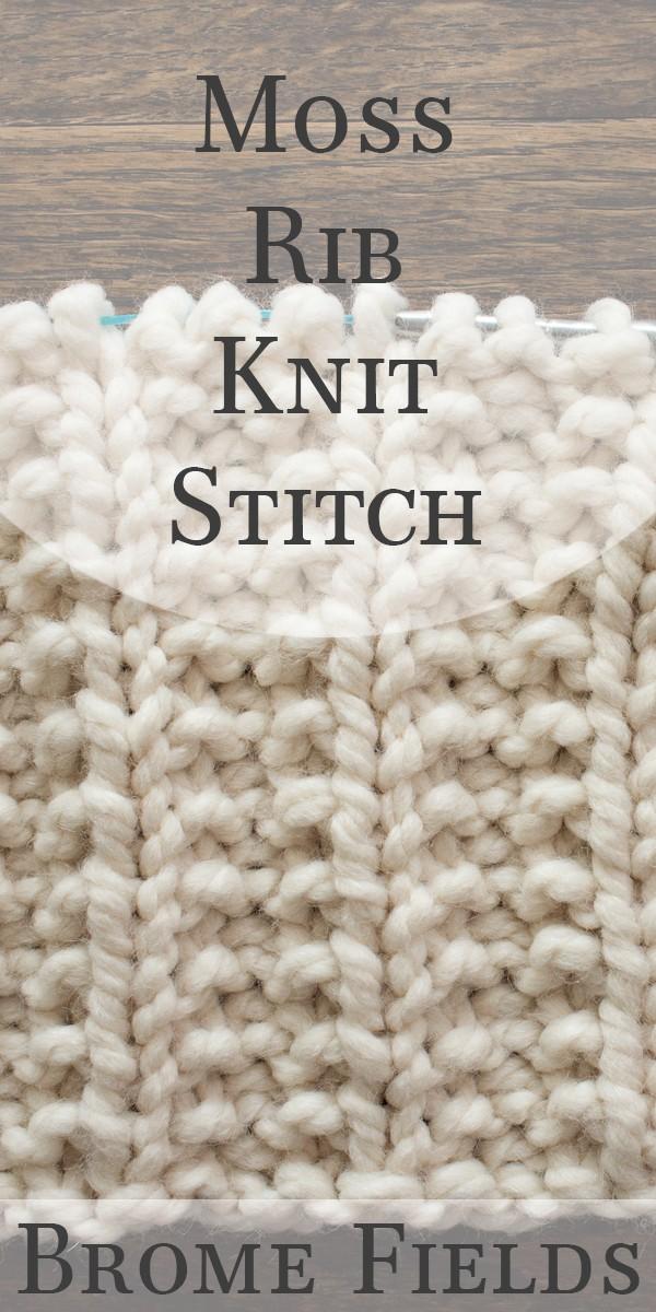 Moss Rib Knit Stitch Video by Brome Fields