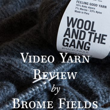 Yarn Review : Feeling Good Yarn by Wool and the Gang