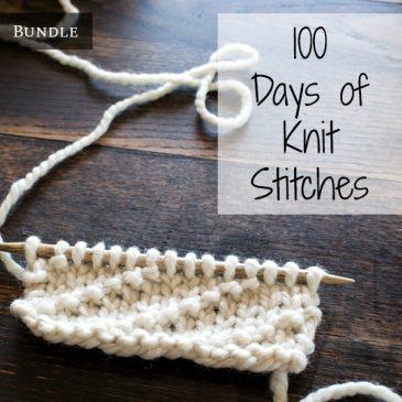 100 Days of Knit Stitches Bundle