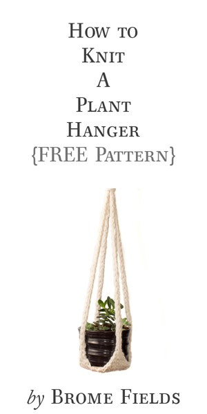 How to Knit a Plant Hanger, FREE Knitting Pattern