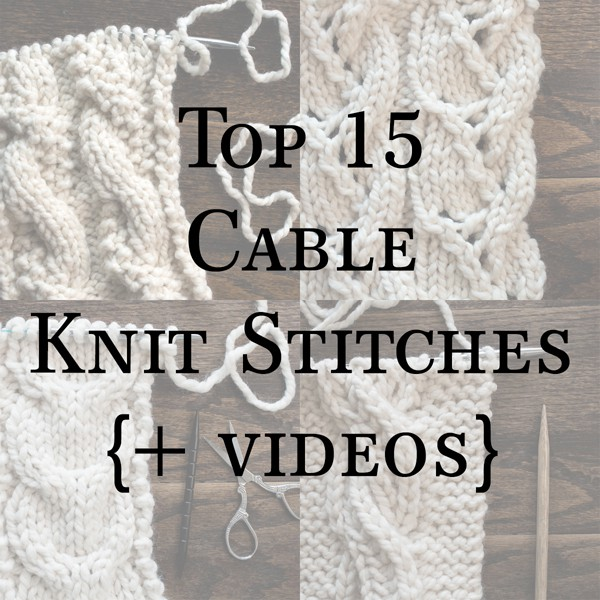 Top 15 Cable Knit Stitches Ebook Brome Fields
