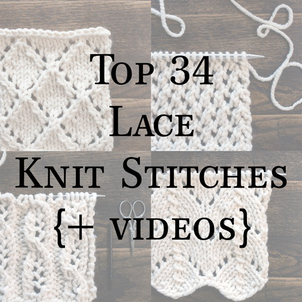 Top 34 Lace Knit Stitches Collage