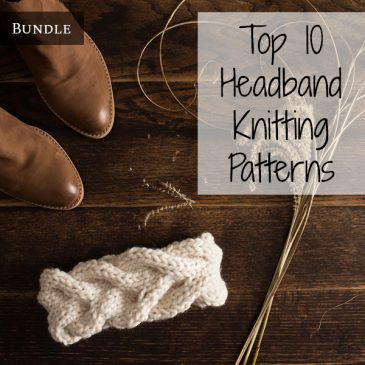 Top 10 Headband Knitting Patterns Bundle Vol. 1
