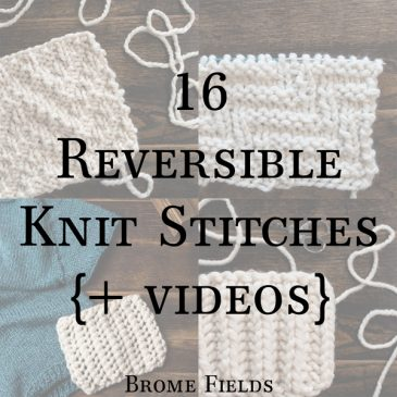 16 Reversible Knit Stitches, Row by Row Video Tutorials!