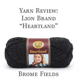 Yarn Review : Lion Brand Yarn, Heartland