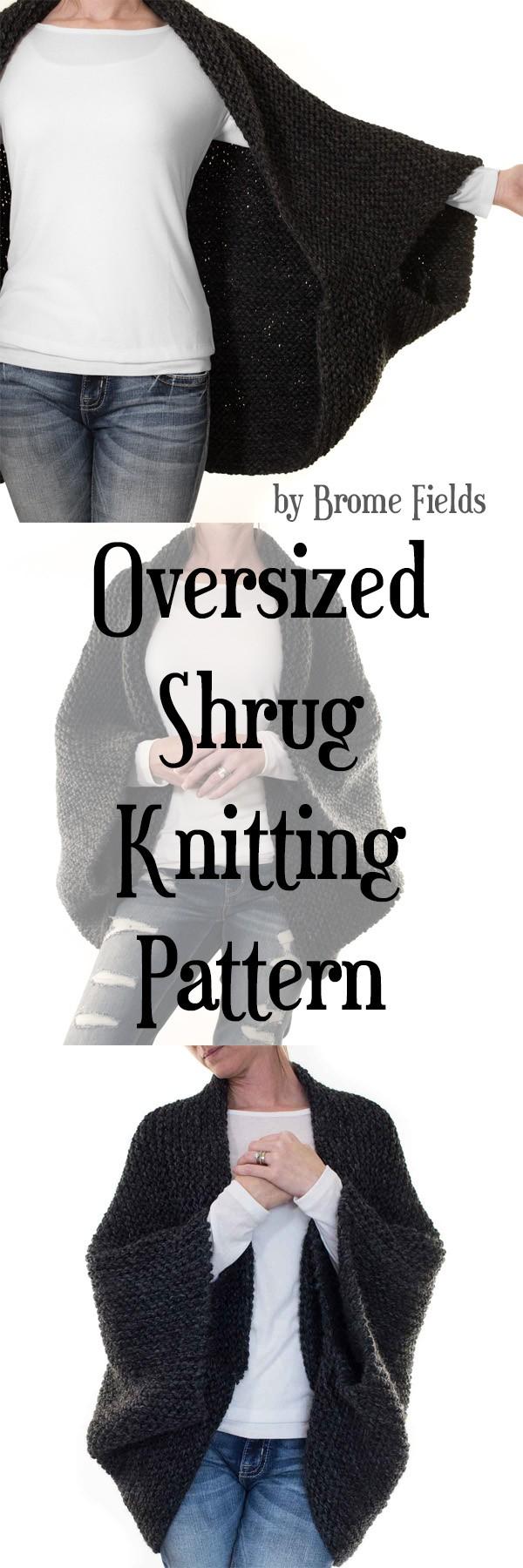 Oversized Shrug Knitting Pattern by Brome Fields