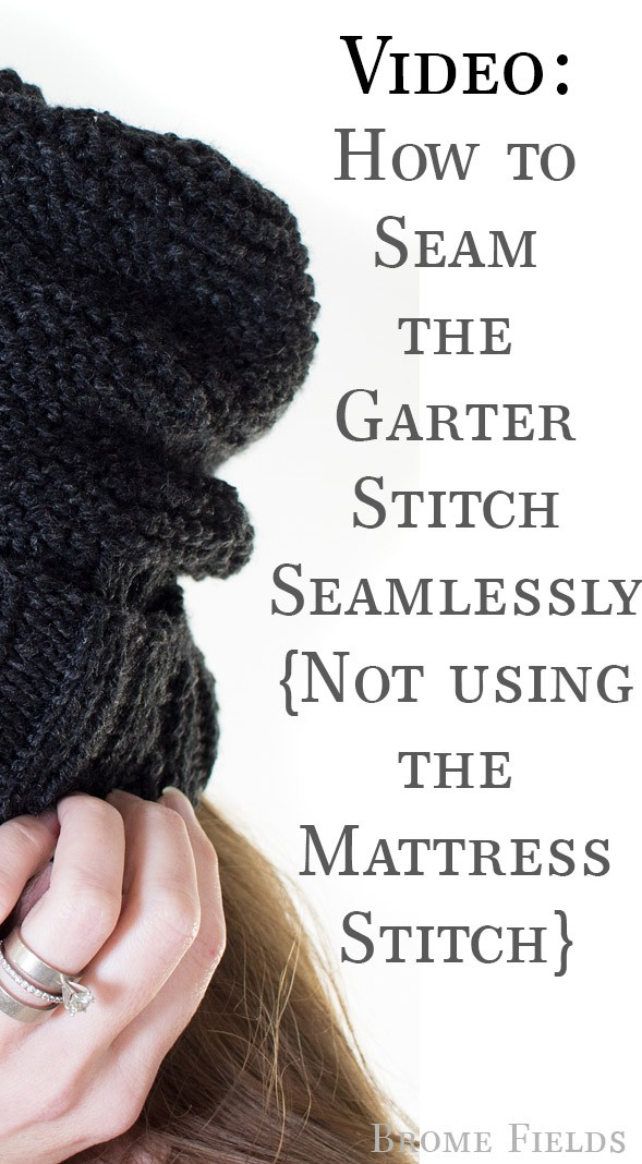 Quick Video: How seam the garter stitch seamlessly... tip, it's not with the mattress stitch.