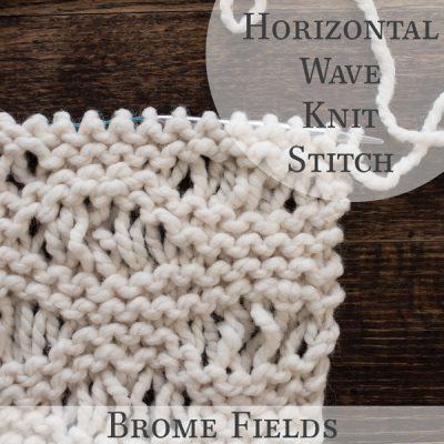 Knit Stitch Video: How to Knit the Horizontal Wave Knit Stitch