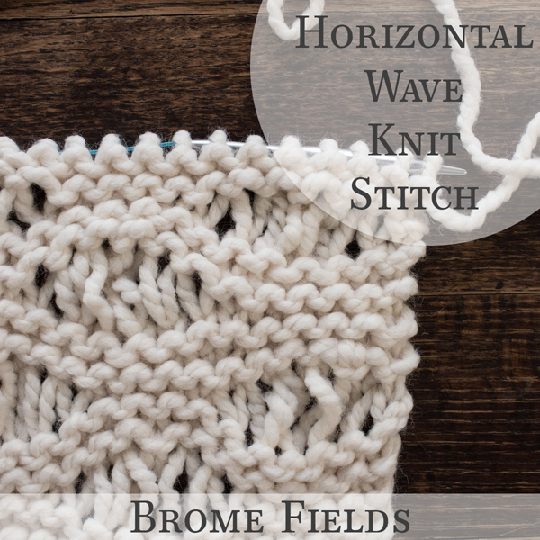Horizontal Wave Pattern Knit Stitch Video Brome Fields