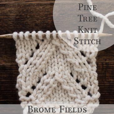 Pine Tree Knit Stitch