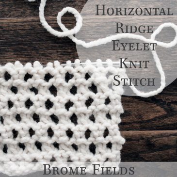 Horizontal Ridged Eyelet Knit Stitch