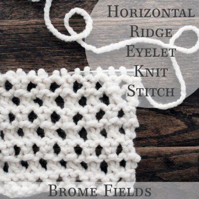Horizontal Ridged Eyelet Knit Stitch