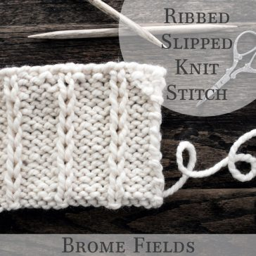 Ribbed Slipped Knit Stitch Tutorial Video