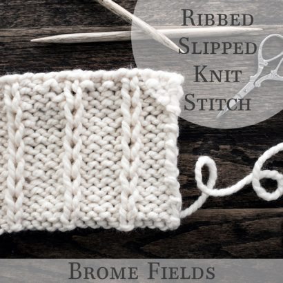 Ribbed Slipped Knit Stitch