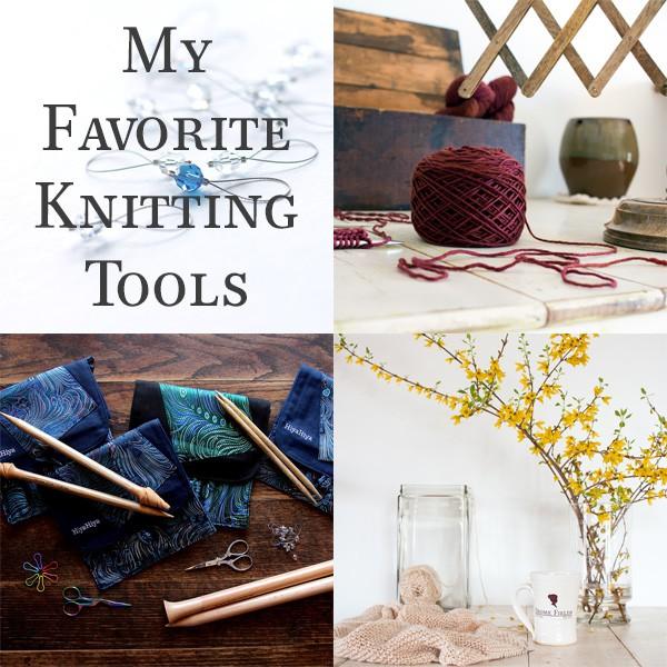 my favorite knitting tools 2